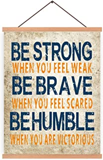 Natural Wood Magnetic Hanger Frame Poster- Inspirational Quotes Canvas Wall Art Print Be Strong Be Brave Be Humble Printing 28X45cm Frames Hanging Kit