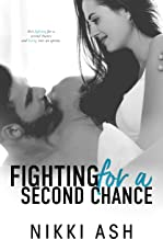 Fighting For a Second Chance: A Secret Baby Romance (Fighting Series Book 1)