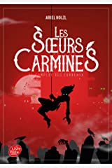 Les Soeurs Carmines - Tome 1: Le complot des corbeaux Broché