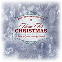 Country's Family Reunion Presents: Home for Christmas