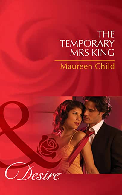 The Temporary Mrs King (Mills & Boon Desire) (Kings of California, Book 11) (English Edition)
