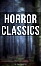 Horror Classics: 560+ Titles in One Edition