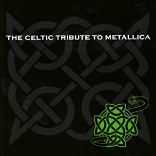 The Celtic Tribute to Metallica