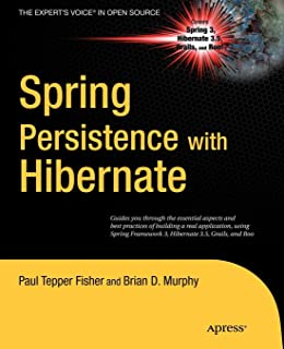 Spring Persistence with Hibernate (Beginning) (Expert's Voice in Open Source)