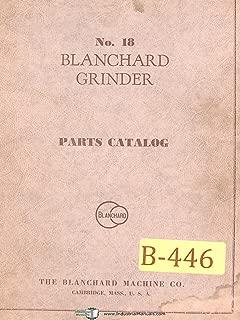 Blanchard No. 18, Grinder, Parts List Manual
