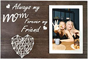 ELVEDO Mom Gifts Picture Frame Mothers Day Gifts Always My Mom Forever My Friend String Heart Picture Frame Gifts for Mother's Birthday from Daughter Son 4x6 Photo