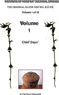 The Original Major Odu Ifa. Ile Ife. Volume 1