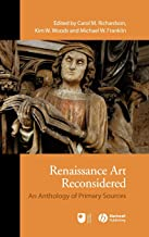 Renaissance Art Reconsidered: An Anthology of Primary Sources