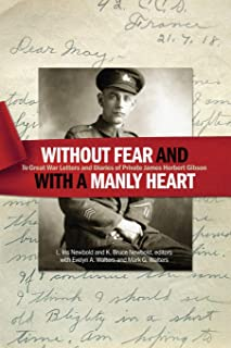 """""""Without fear and with a manly heart"""": The Great War Letters and Diaries of Private James Herbert Gibson"""