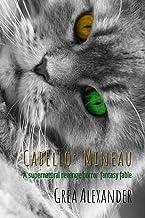 Cabello: Mineau: A supernatural revenge horror fantasy fable