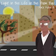 Light in the Life in the Boom Bap