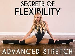 Secrets of Flexibility Advanced Stretch