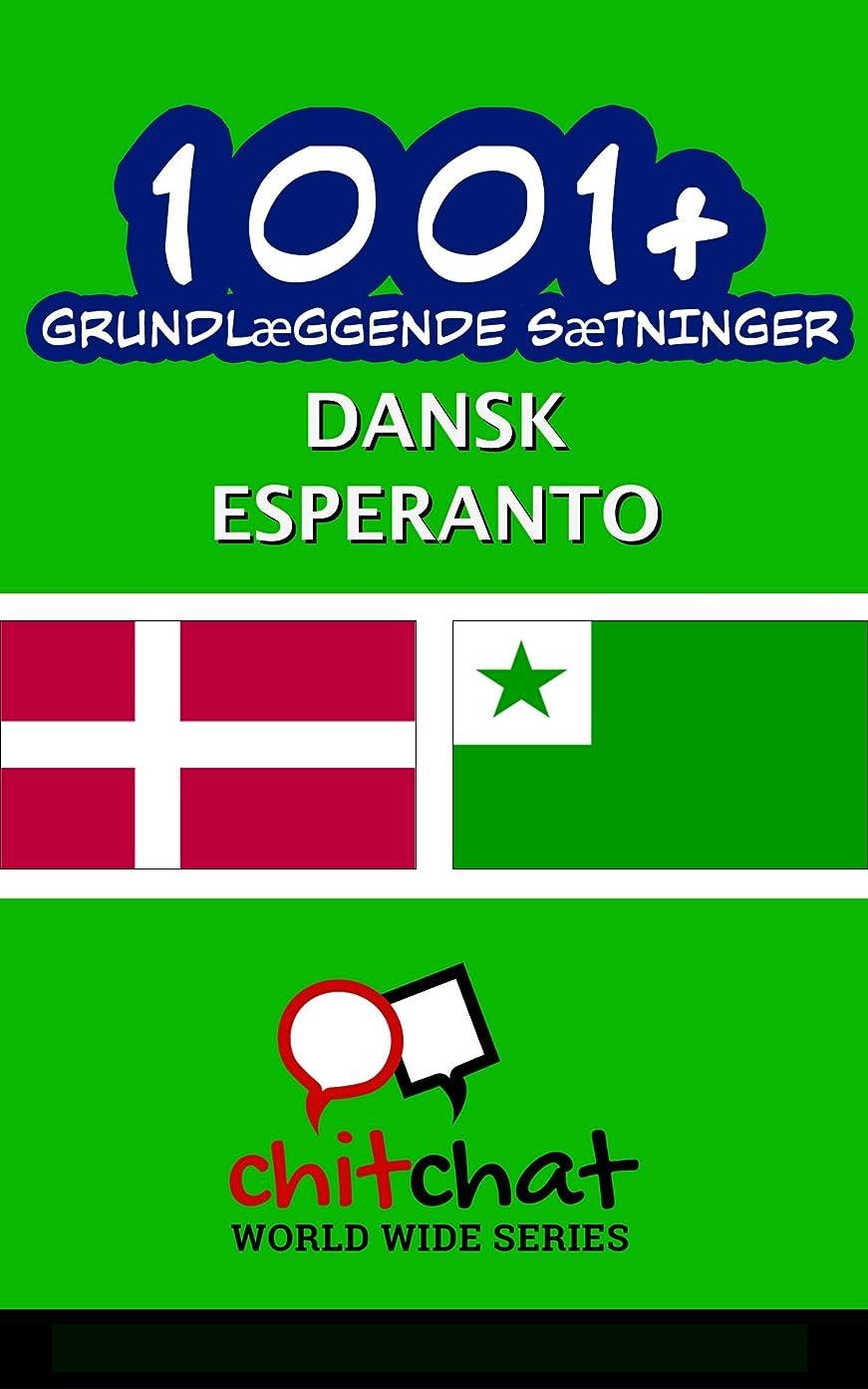 閉塞スコットランド人ポスト印象派1001+ grundl?ggende s?tninger dansk - Esperanto (Danish Edition)