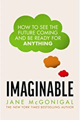 Imaginable: How to see the future coming and be ready for anything (English Edition) eBook Kindle
