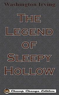 The Legend of Sleepy Hollow (Chump Change Edition)