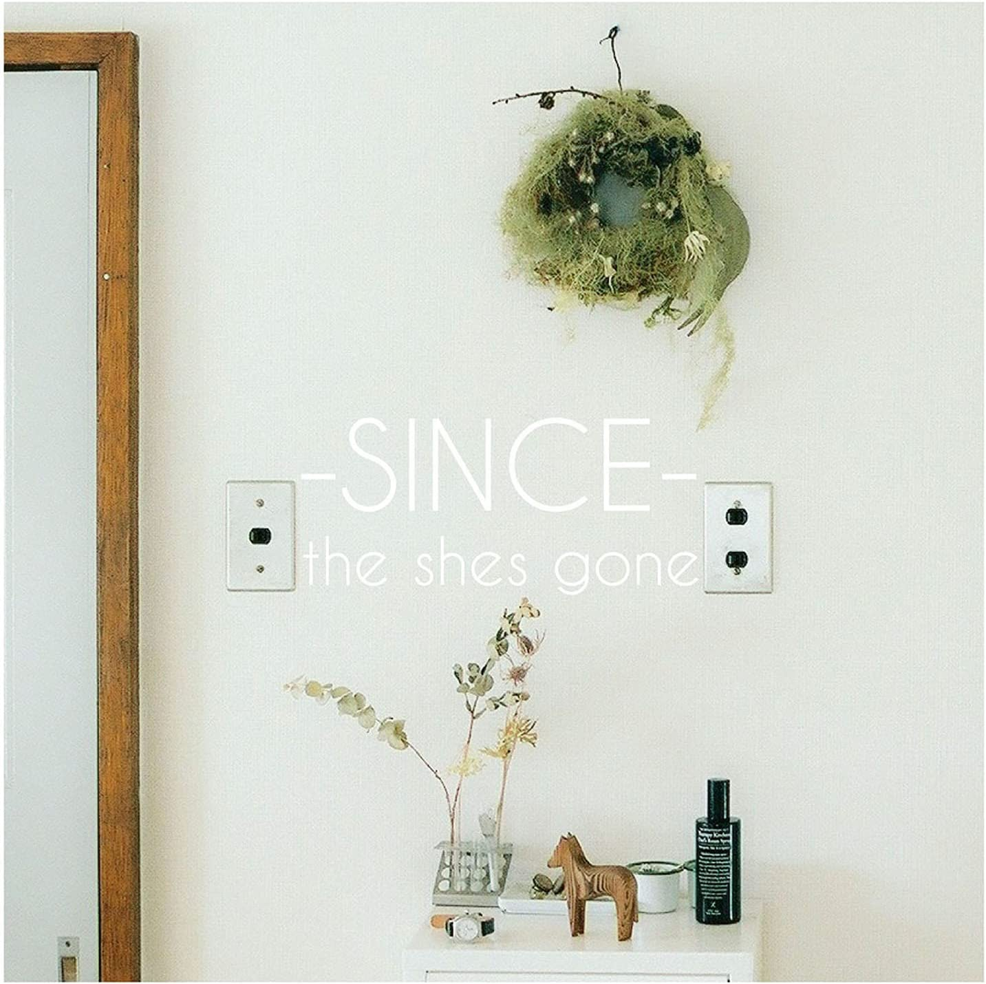 [Album] the shes gone – SINCE [FLAC + MP3 320 / WEB]