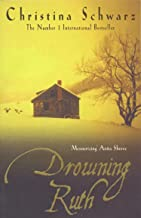 Drowning Ruth by Christina Schwarz (6-Sep-2001) Paperback