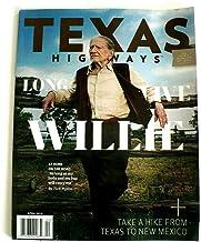Texas Highways magazine April 2019 Vol 66. Long Live Willie