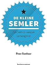 De kleine Semler: zijn Semco-aanpak samengevat (Kleine boekjes - grote inzichten)