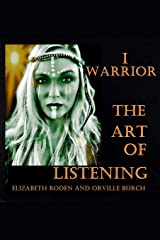 I Warrior The Art of Listening Paperback