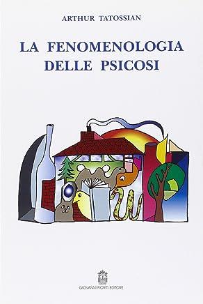 La fenomenologia delle psicosi