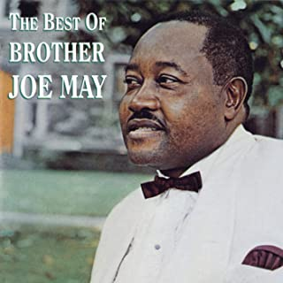 The Best Of Brother Joe May