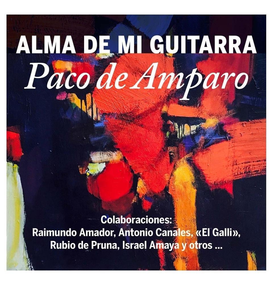 Alma de mi Guitarra: Paco de Amparo: Amazon.es: Música