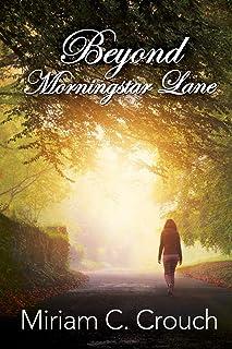 Beyond Morningstar Lane