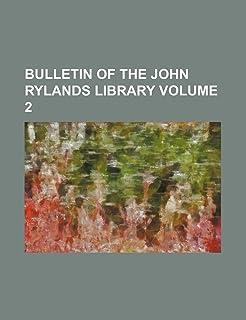 Bulletin of the John Rylands Library Volume 2