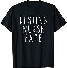 Resting Nurse Face ER RN Nursing Funny Gift T-Shirt