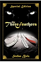 The Three Feathers - Special Edition (The Light Dreamer Trilogy Book 1) Kindle Edition