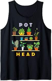 Plant Lover Gardener Hilarious Pot Head Succulent Fun Cactus Tank Top
