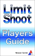 Limit Shoot Players Guide(日本語版) NSS Games Guide