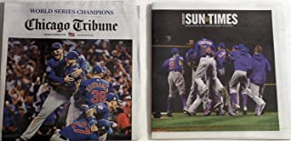 Chicago CUBS Win World Series - Chicago Sun Times and Chicago Tribune World Series Winners Editon 11/3/16