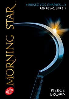 Red Rising - Livre 3 - Morning Star: Morning star