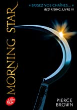 Red Rising - Livre 3 - Morning Star: Morning star