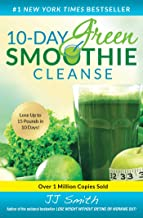 10-Day Green Smoothie Cleanse: Lose Up to 15 Pounds in 10 Days! PDF