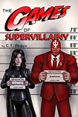 The Games of Supervillainy (The Supervillainy Saga Book 2) Kindle Edition