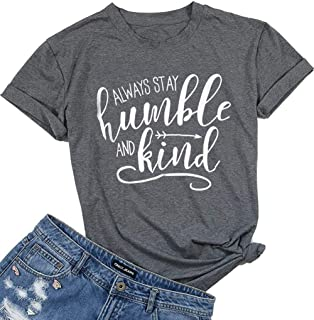 Stay Humble and Kind Christian T Shirt Tees Women Casual Short Sleeve Tops