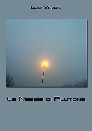 Le Nebbie di Plutone