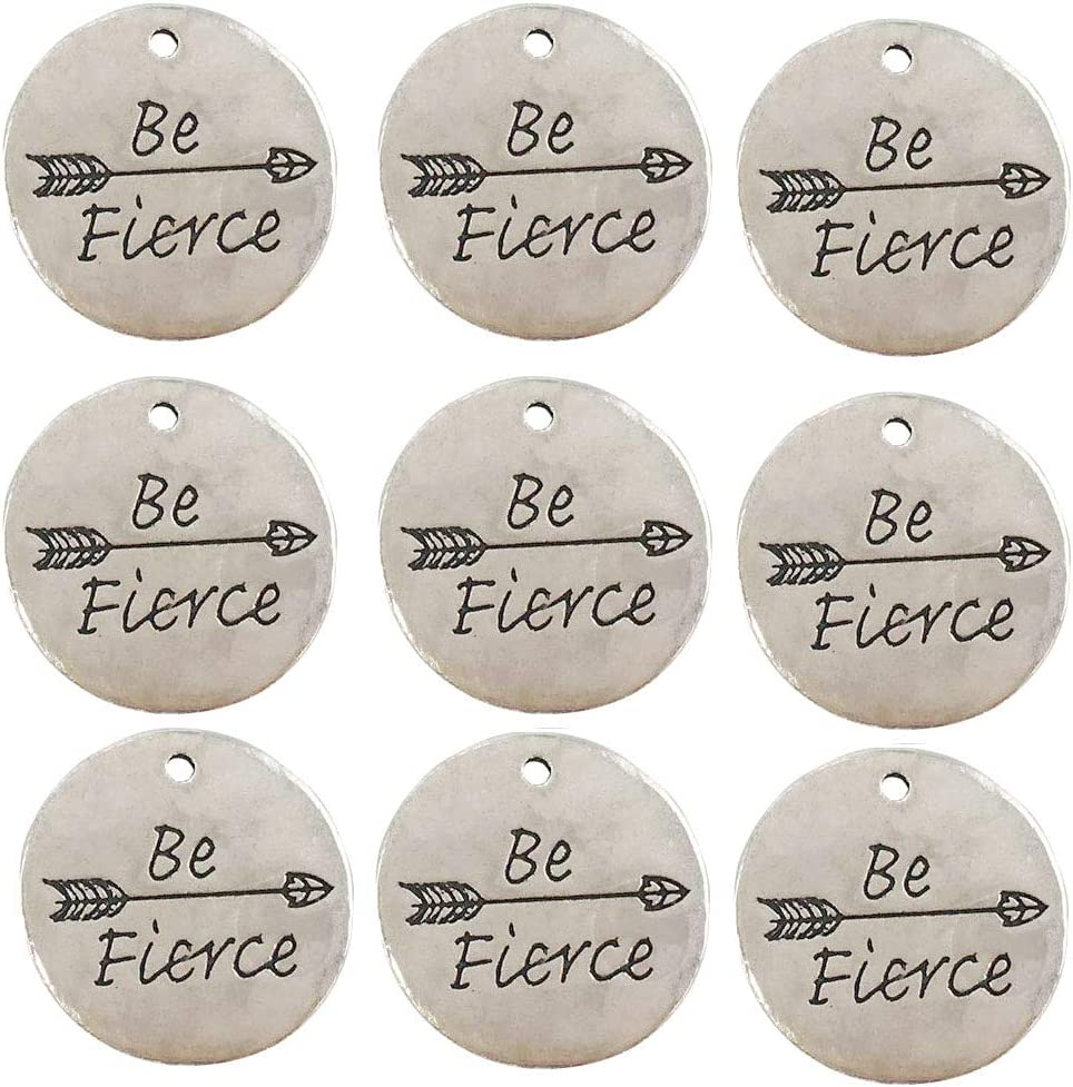 Yansanido Pack of 10 Alloy Silver Antiqu DIY Round ''Be Fierce'' Brand new New mail order