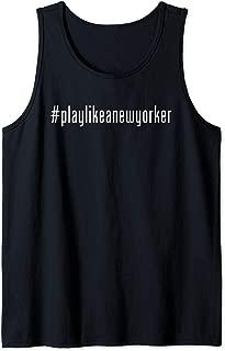 Play Like as New Yorker NY Hockey Team playlikeanewyorker Tank Top