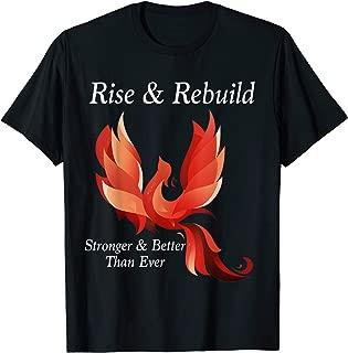 Rise and Rebuild Phoenix Bird Firebird Shirt