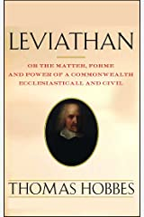Leviathan Or the Matter, Forme and Power of a Commonwealth, Ecclesiasticall and Civil Annotated. (English Edition) eBook Kindle