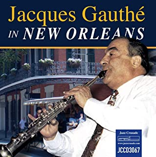 Jacques Gauthe in New Orleans