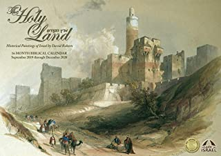 2019-2020 The Holy Land Art Calendar with Elegant Paintings of Historical Israel by David Roberts, 16-Months Sept 2019-Dec 2020
