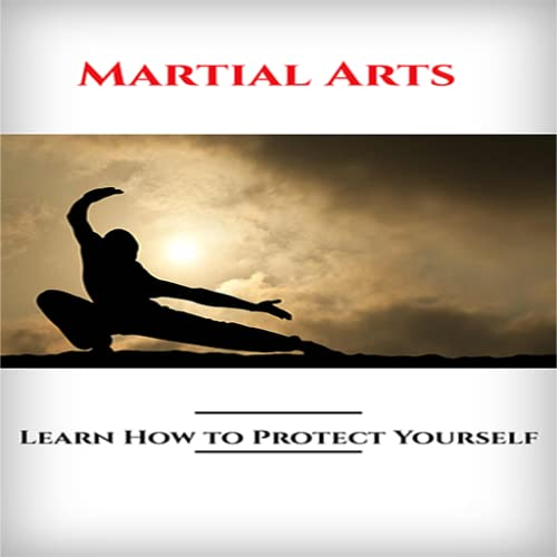 Martial Arts : Have You Ever Thought About Learning The Art Of Self-Defense? Discover The World Of Martial Arts!