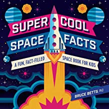 Super Cool Space Facts: A Fun, Fact-filled Space Book for Kids PDF