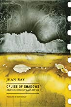 Cruise of Shadows: Haunted Stories of Land and Sea