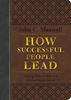 How Successful People Lead (Brown and gray LeatherLuxe): Taking Your Influence to the Next Level